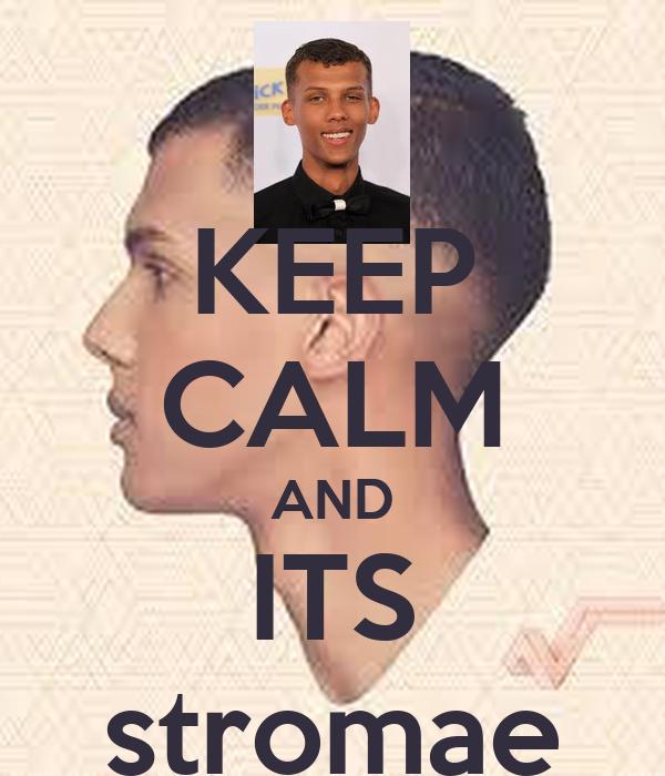 keep calm and its stromae poster kieran charles keep calm o matic