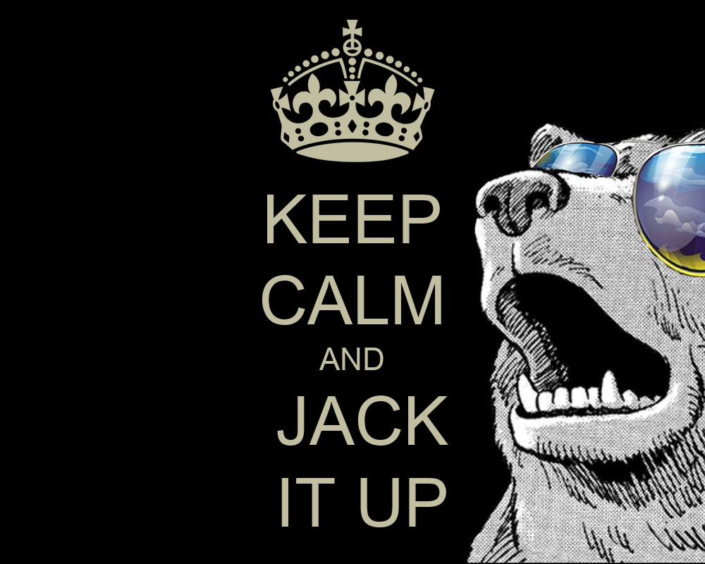 Keep calm and jack it up poster jack keep calm o matic