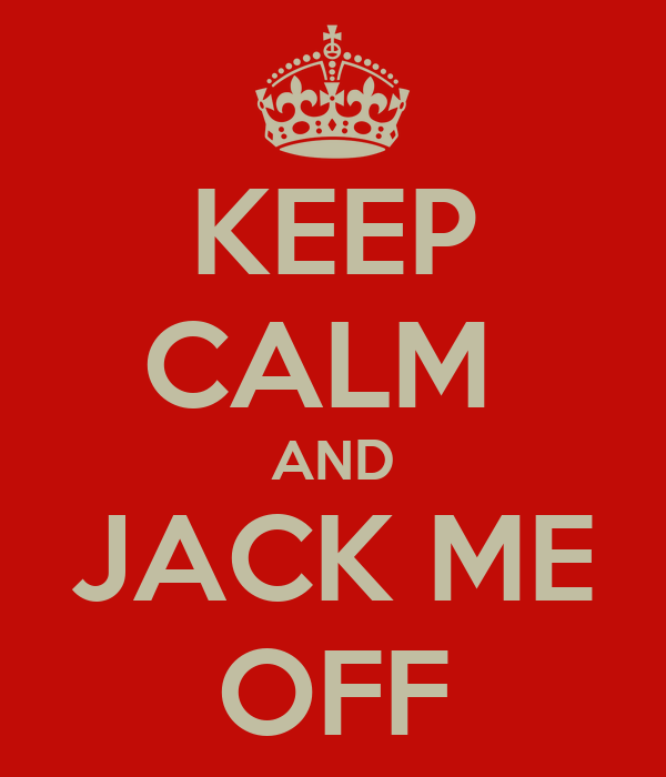 jack off for me