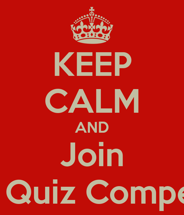KEEP CALM AND Join BLITZ Quiz Competition Poster | quiz