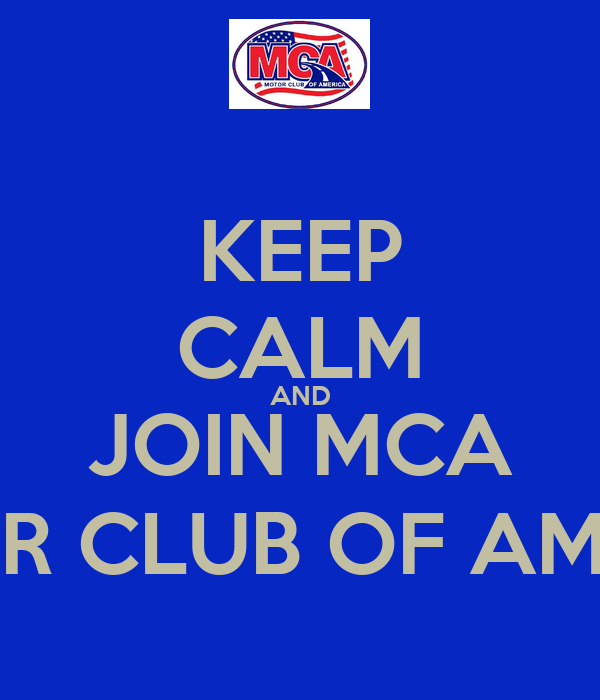 Keep calm and join mca motor club of america poster for American traveler motor club