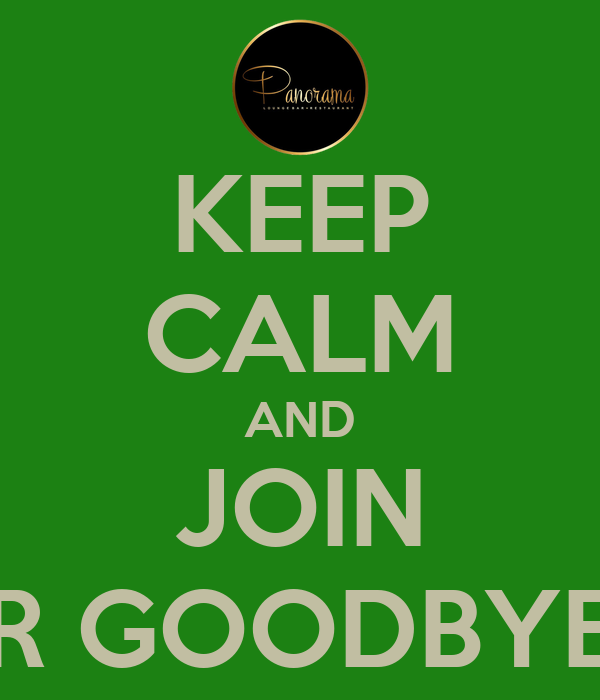 KEEP CALM AND JOIN SUMMER GOODBYE PARTY Poster   Tereza ...