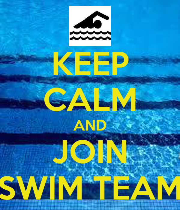 KEEP CALM AND JOIN SWIM TEAM Poster | EMILY | Keep Calm-o ...