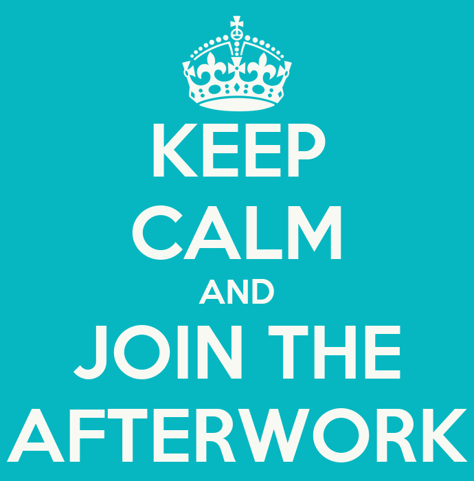 Keep Calm And Join The Afterwork Poster Marthe Horgmo