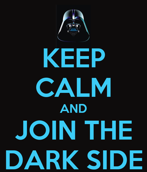 keep-calm-and-join-the-dark-side-30.png
