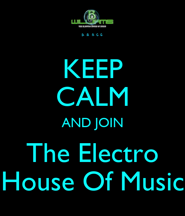 Keep calm and join the electro house of music poster bmw for Uk house music
