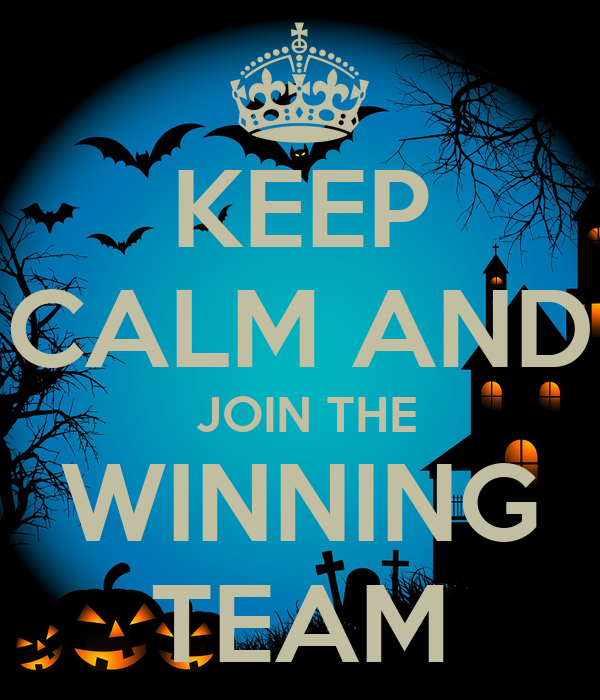 KEEP CALM AND JOIN THE WINNING TEAM Poster | tdo | Keep ...
