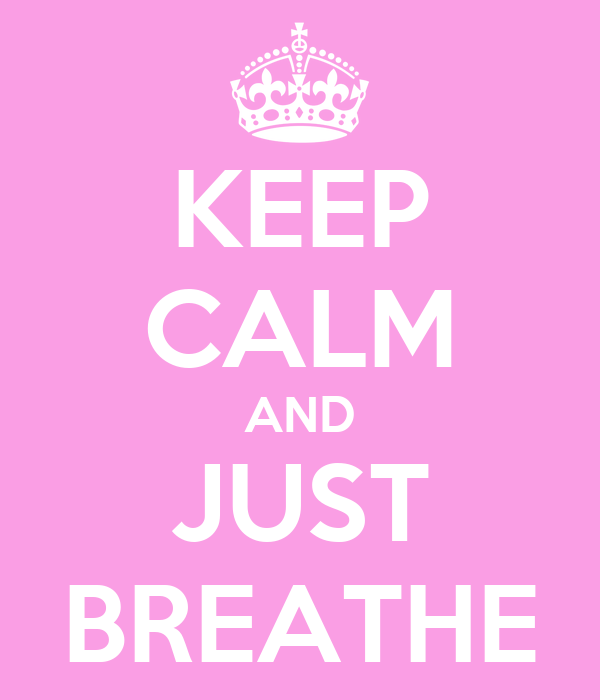 keep-calm-and-just-breathe-46.png