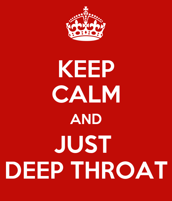 Just deep throat it opposite. Yes