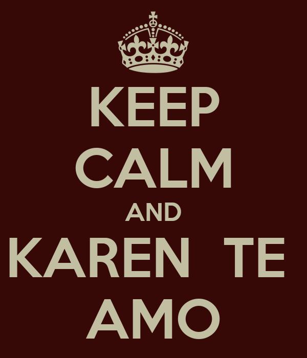 Karen te amo - Imagui