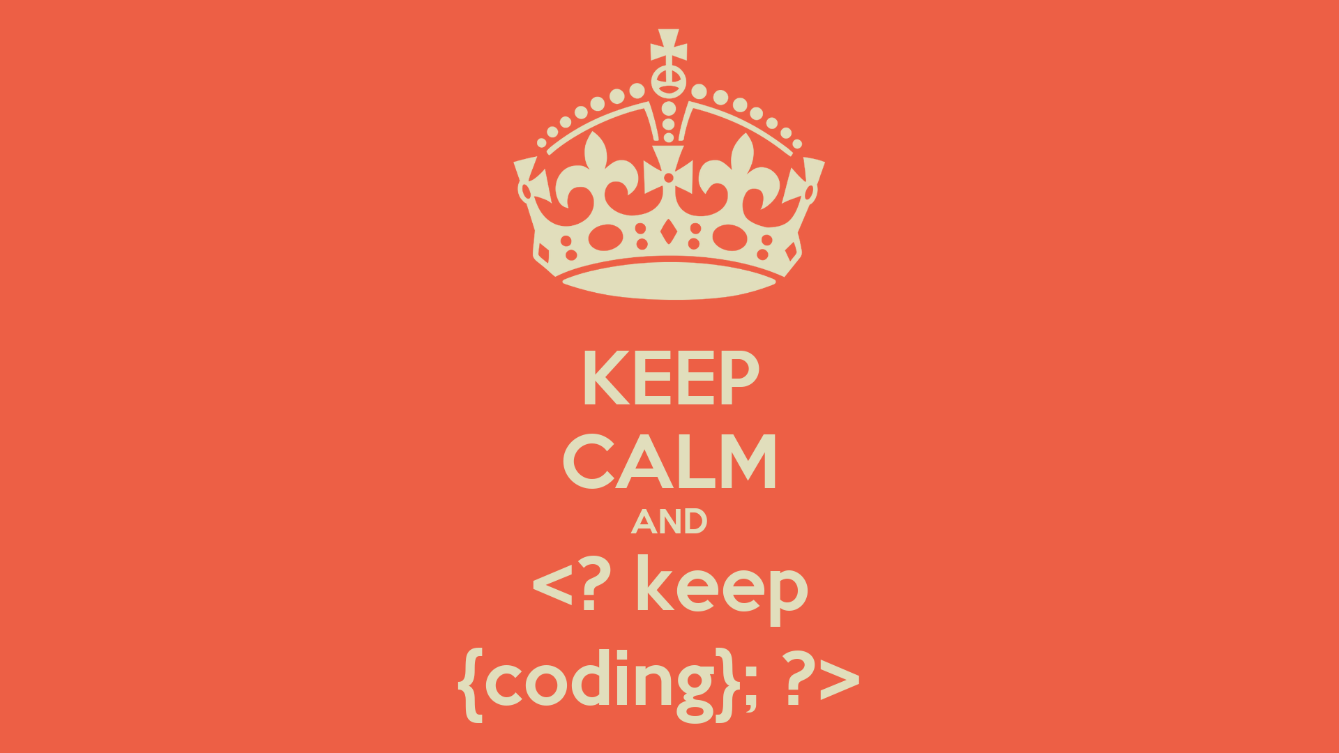 Keep Coding Wallpaper Keep Calm And