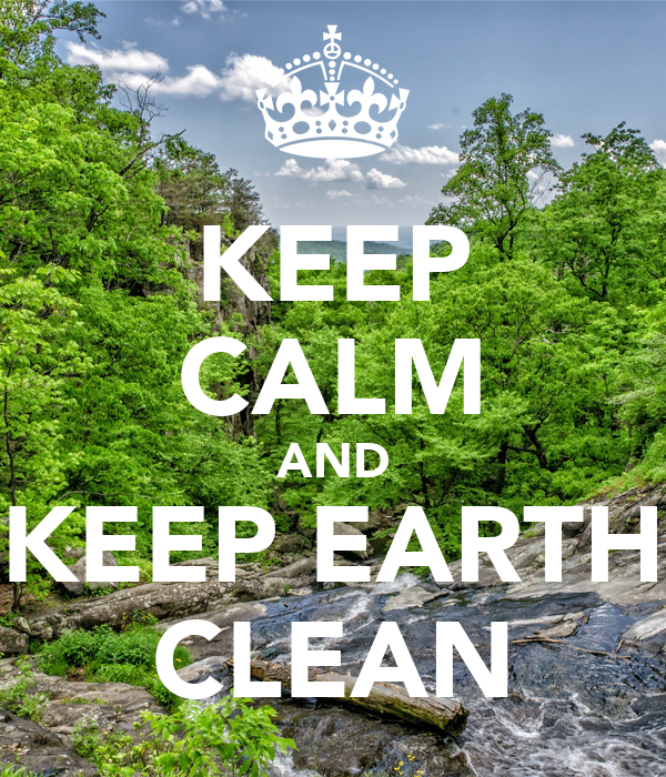 Clean Earth Green Earth Poster | www.imgkid.com - The ...
