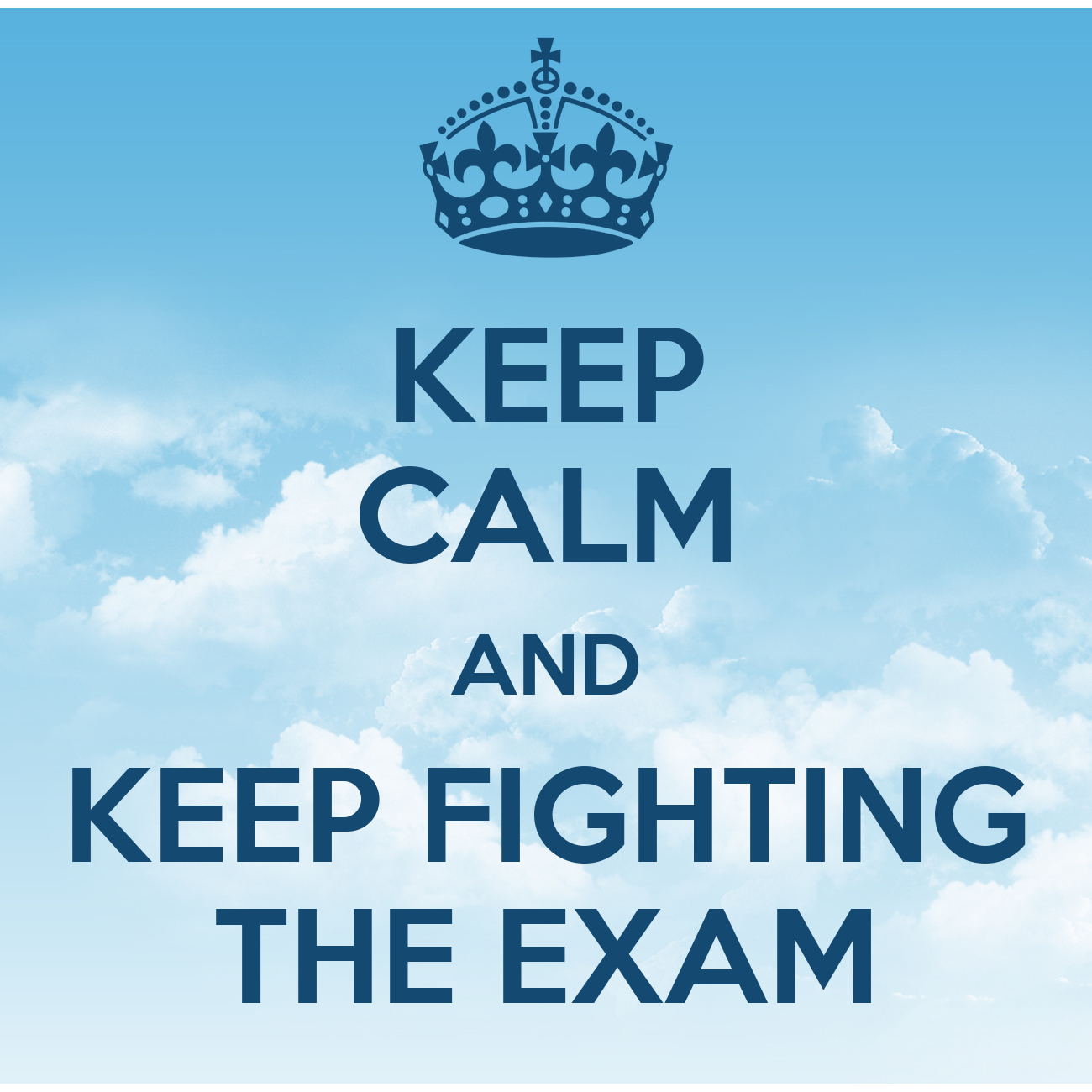 Online Wall Stickers Keep Calm And Keep Fighting The Exam Png
