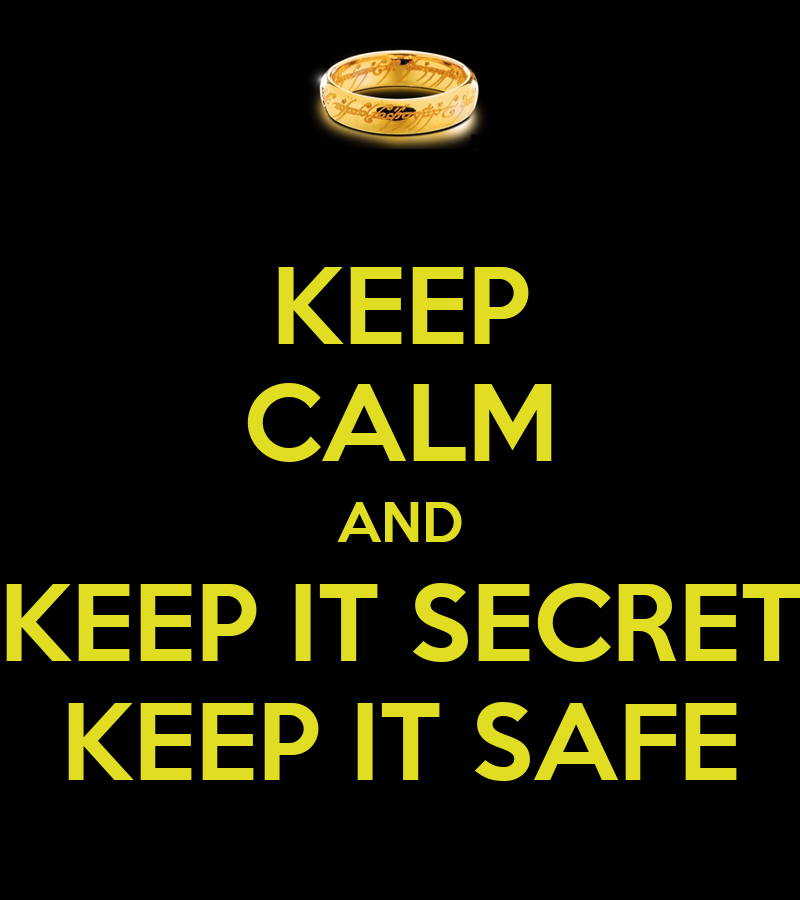 Lord Of The Rings Keep It Secret Keep It Safe