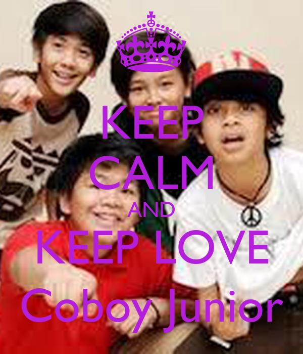 KEEP CALM AND KEEP LOVE Coboy Junior