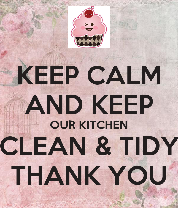 Keep Kitchen Clean Keep Kitchen Clean 28 Images Keep The