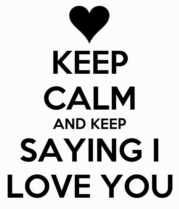 saying i love: