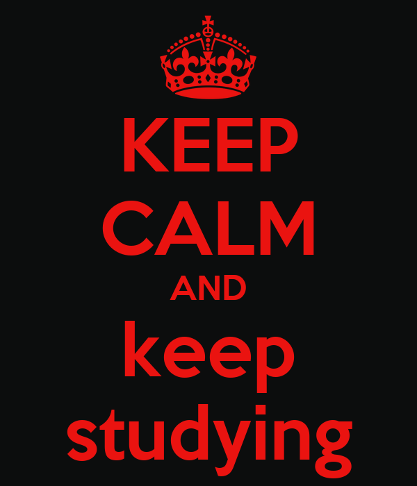 Keep Studying Wallpaper Keep Calm And Keep Studying