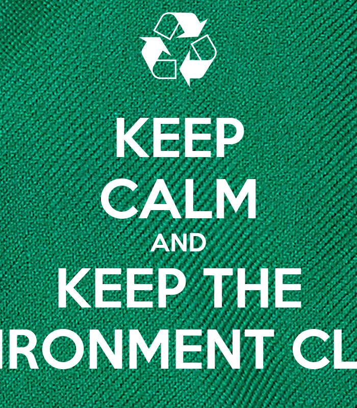 essay on keeping our environment clean 2 days ago  it costs millions to clean up and is associated with anti-social behaviour we can  all take action to keep our environment clean, making our state.