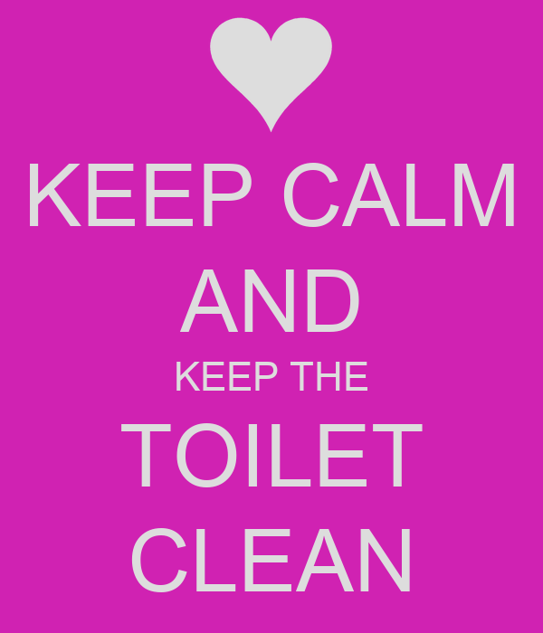 Clean toilet poster just b cause for How to keep a toilet clean