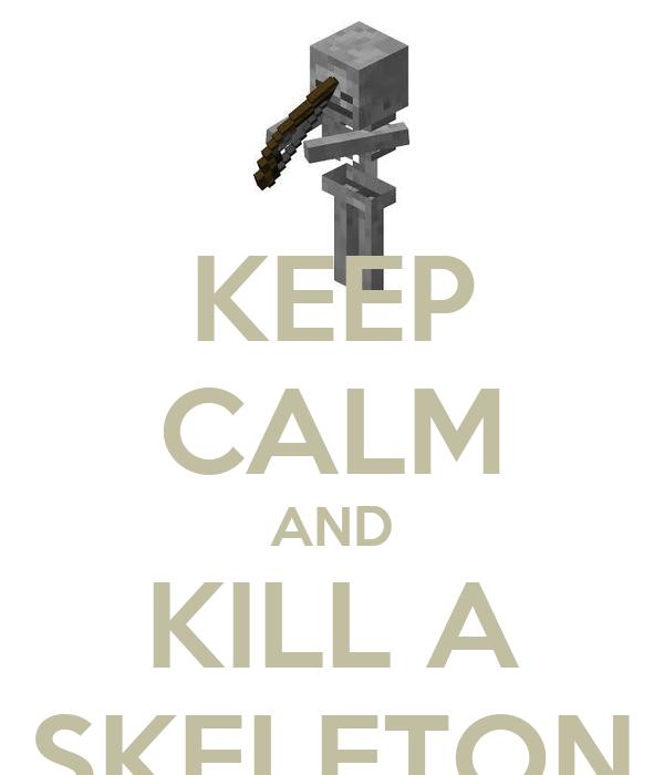 kill you skeleton for - photo #6