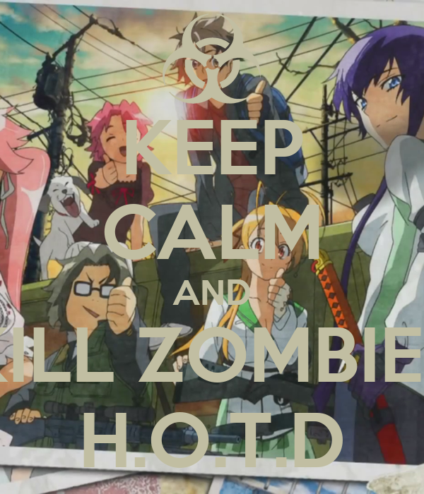KEEP CALM AND KILL ZOMBIES H.O.T.D - KEEP CALM AND CARRY ON Image ...