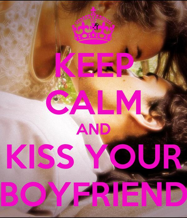 would your boyfriend kiss