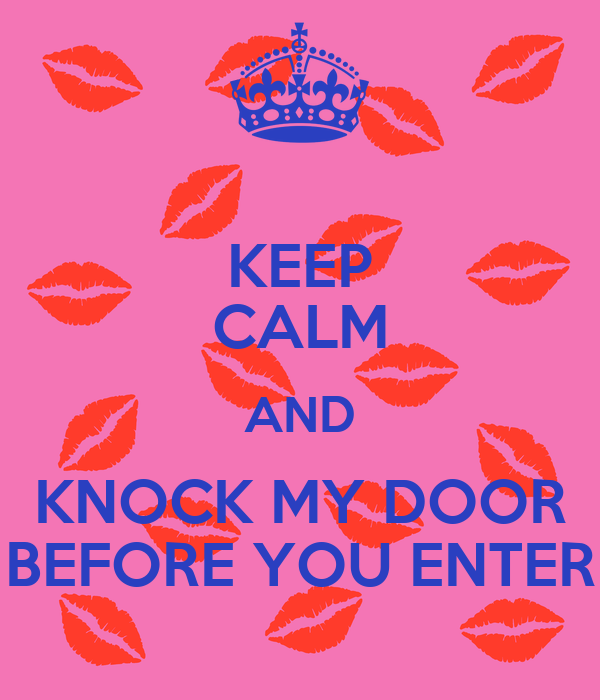 keep calm and knock my door before you enter poster jade keep