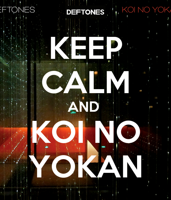 Keep calm and koi no yokan poster ryuuusei no gemini for Koi no yokan