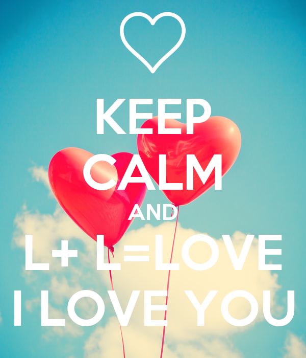 L Love U Bart U A Bby: KEEP CALM AND L+ L=LOVE I LOVE YOU Poster