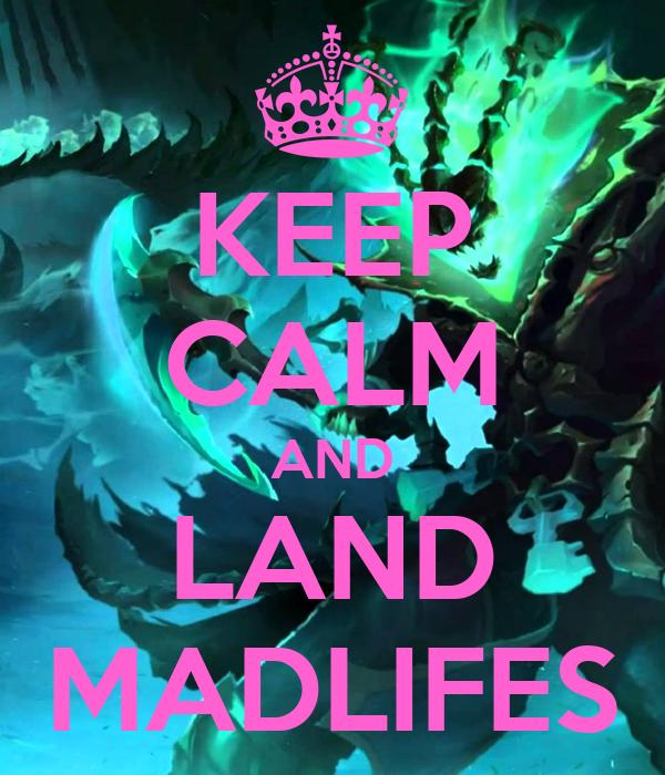 Madlifes