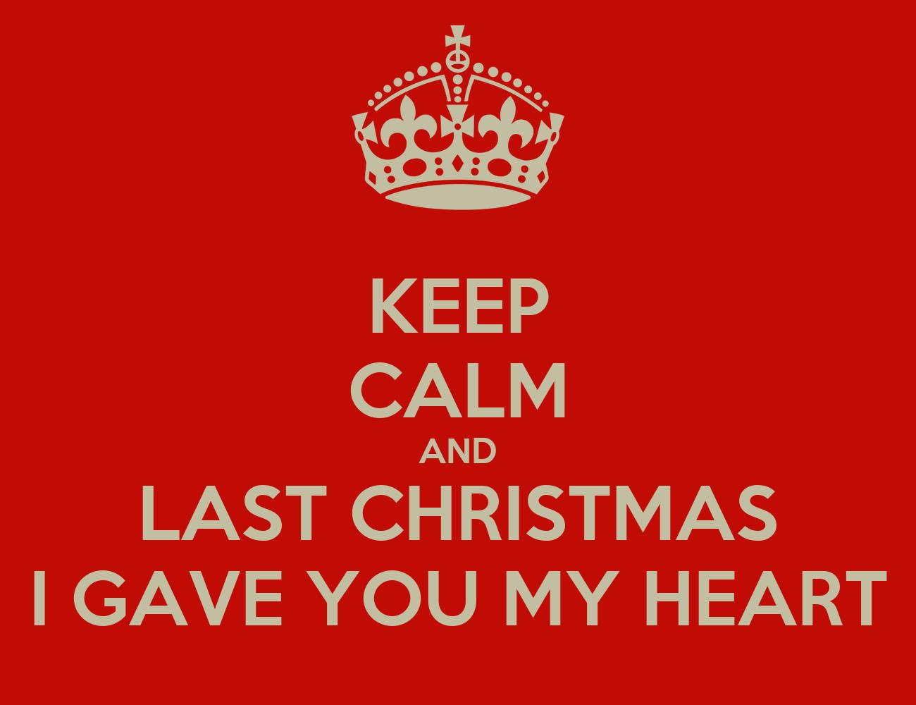 last christmas i gave you my heard: