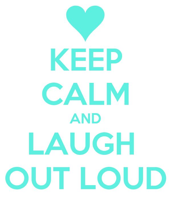 Laugh Out Loud Wallpap