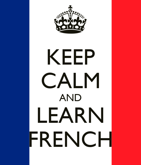 Keep Calm And Learn French Poster Rml Keep Calm O Matic