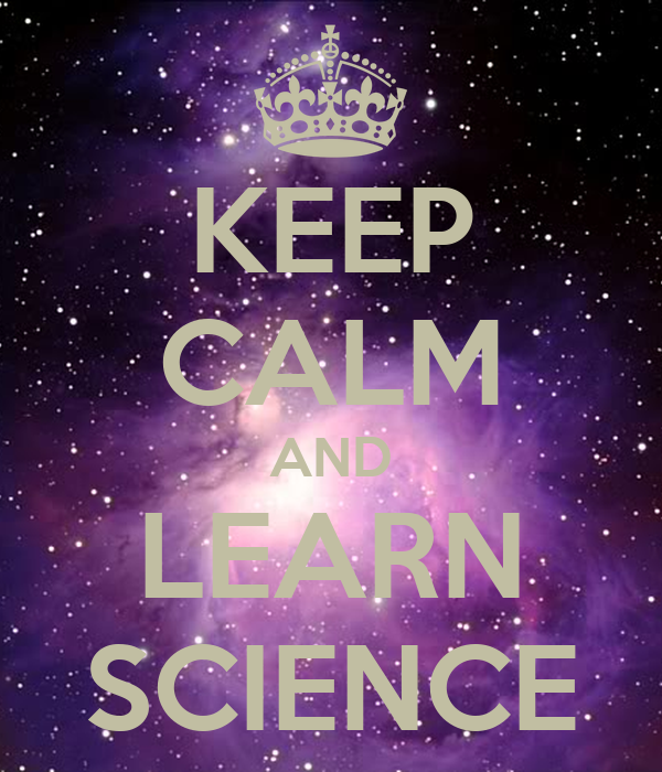 KEEP CALM AND LEARN SCIENCE Poster | Ronya