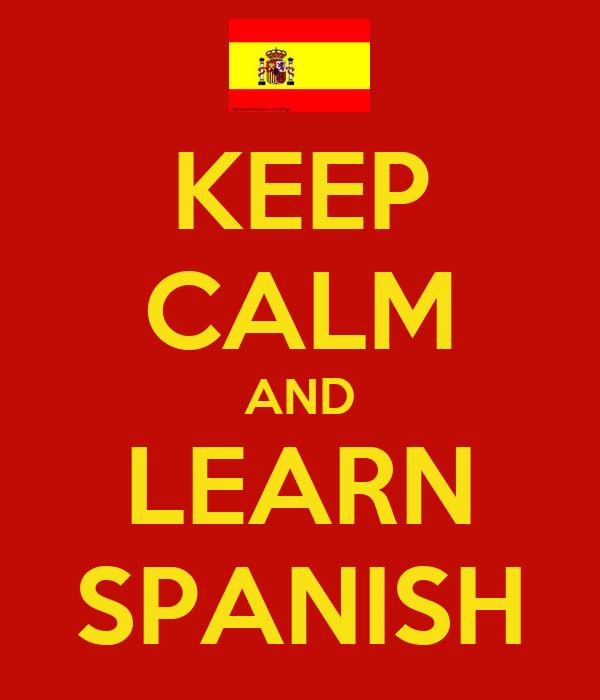 Keep Calm and Spanish