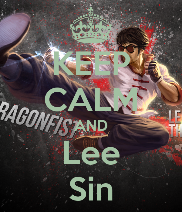 keep calm and lee sin keep calm and carry on image generator