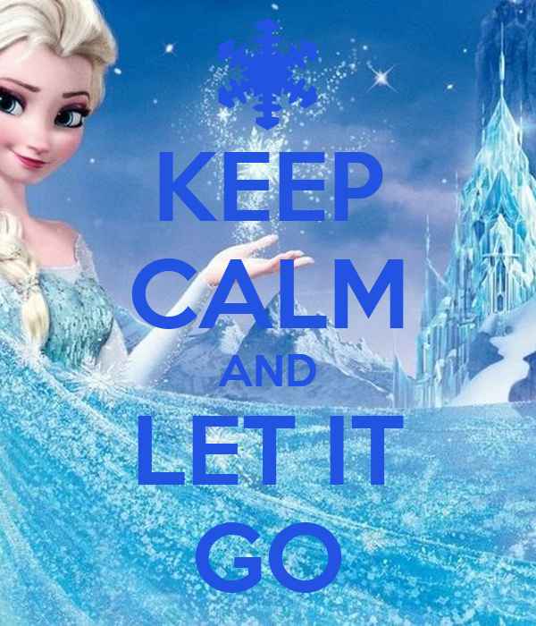 keep calm and let it go poster gia keep calmomatic