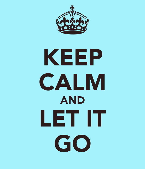 keep calm and let it go poster camille schaeffer keep