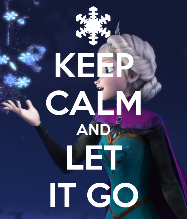 keep-calm-and-let-it-go-472.png