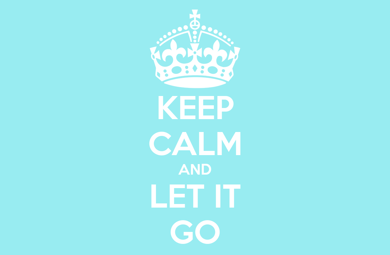 keep calm and let it go poster m keep calmomatic
