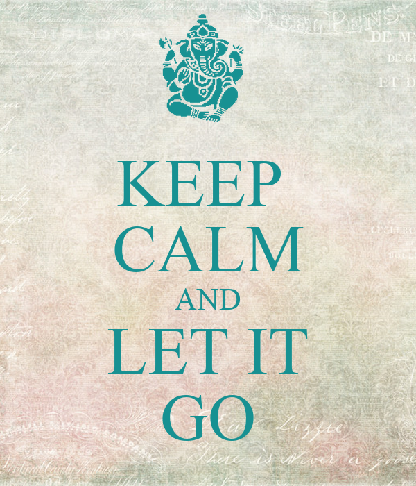keep calm and let it go poster mummy keep calmomatic