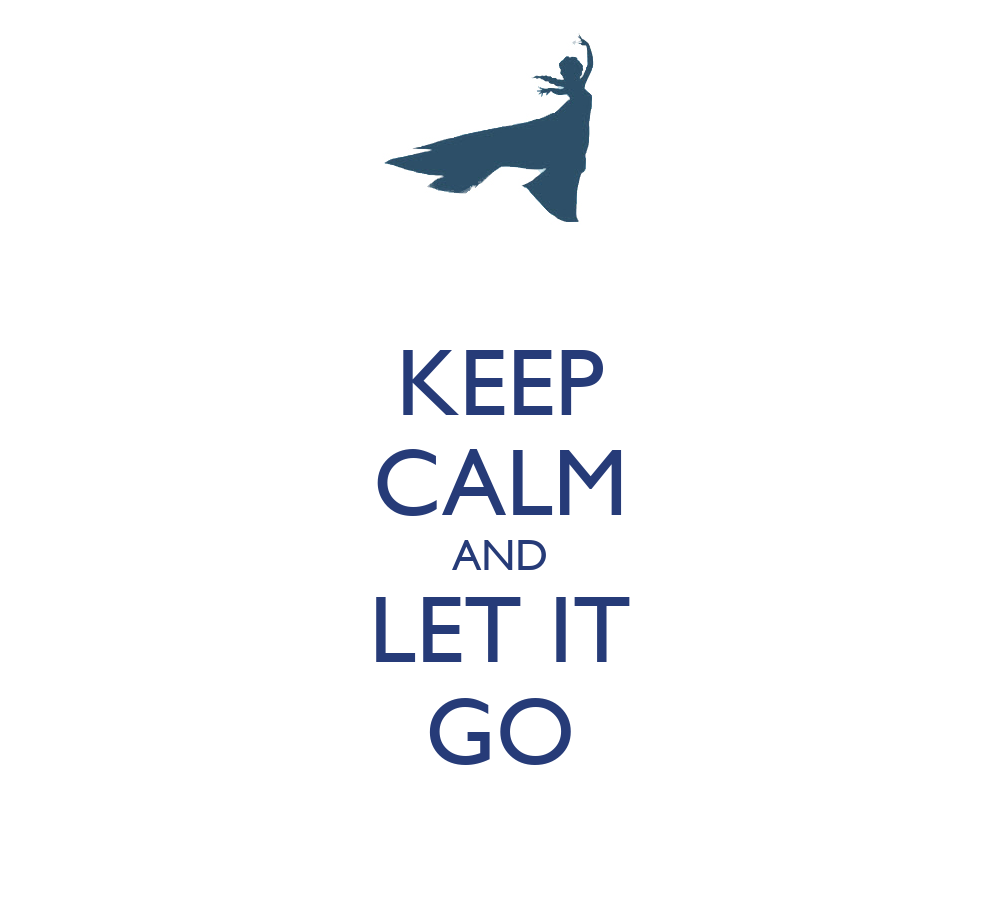 keep calm and let it go poster kr keep calmomatic