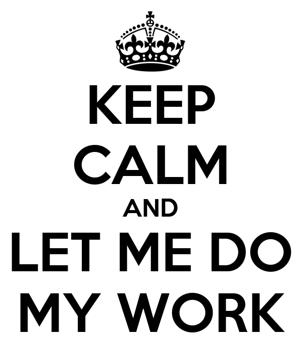 Do my work for me