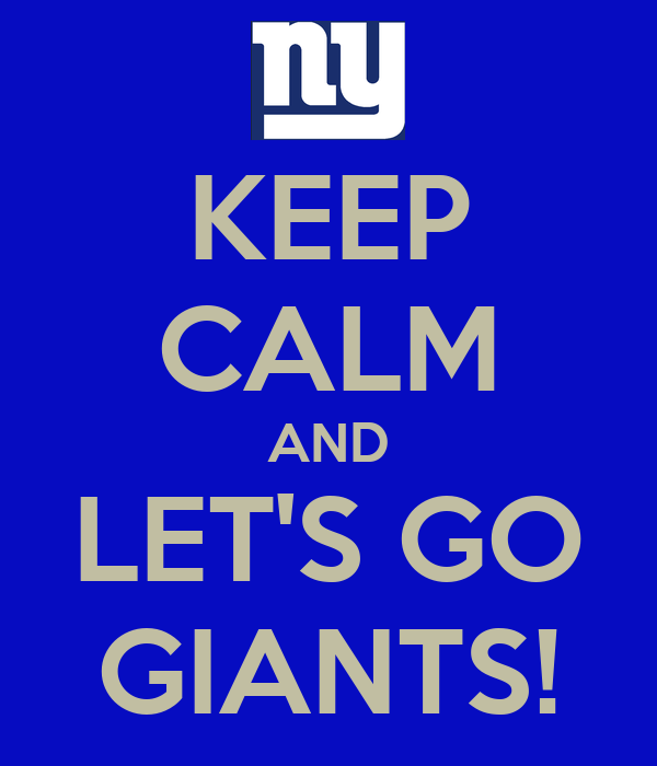 [Image: keep-calm-and-let-s-go-giants-1.png]