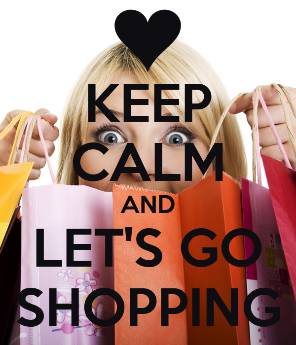 keep calm and lets go shopping poster vik keep calmo