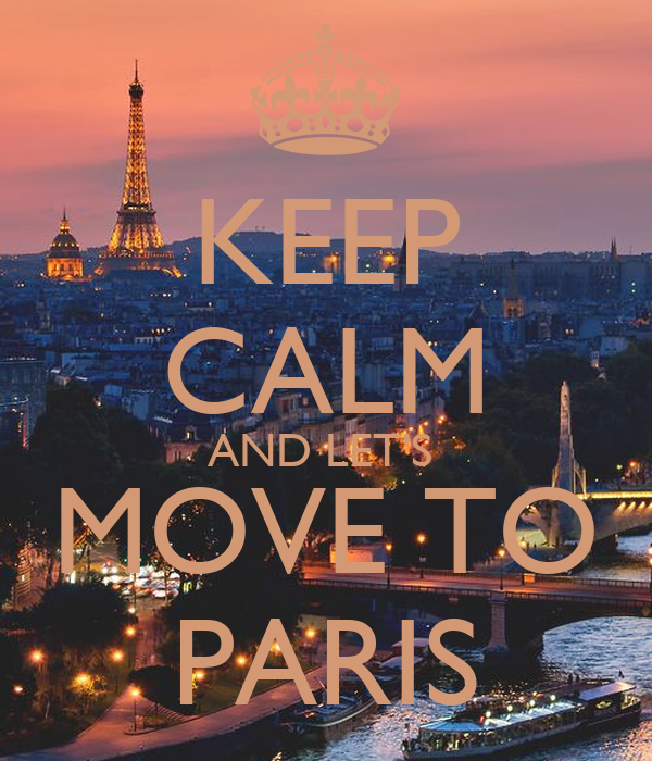 keep-calm-and-let-s-move-to-paris-1.png