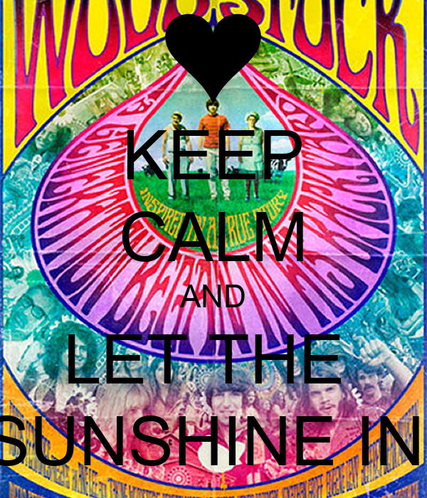 keep calm and let the sunshine in poster yujkeyd keep calm o matic. Black Bedroom Furniture Sets. Home Design Ideas
