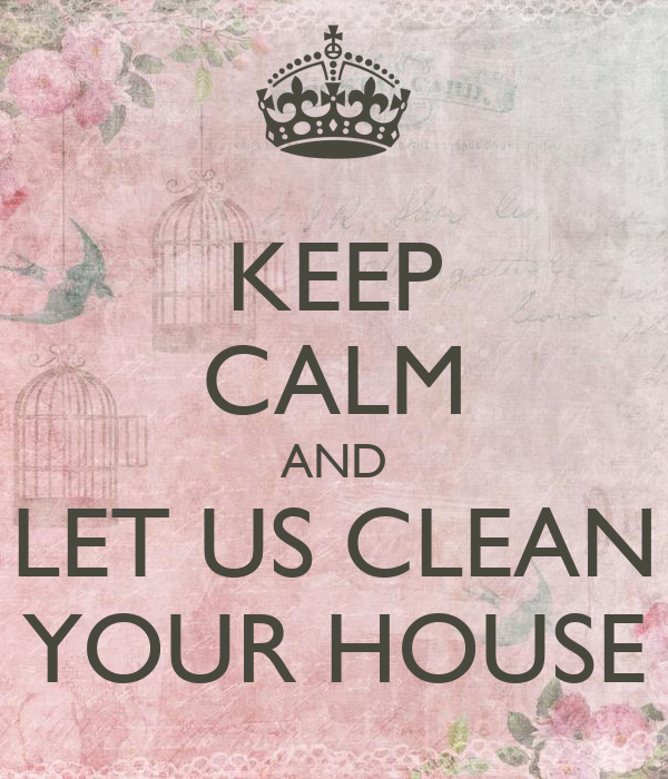 how to get your house clean and keep it clean