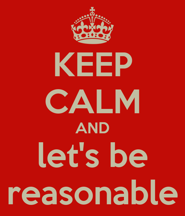 keep calm and let s be reasonable poster jamie keep calm o matic